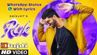 Risk (Full Song) Shivjot   Gurlez Akhtar   Mistabaaz   Latest Punjabi Songs 2019   Whatsapp Status