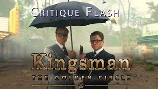 KINGSMAN 2 - LE CERCLE D'OR : Critique flash