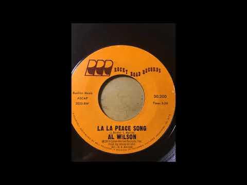Al Wilson  La La Peace Song bw Keep On Lovin You ROCKY ROAD