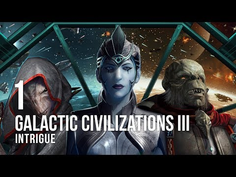 Galactic Civilizations III: Intrigue - Let's Play - 1