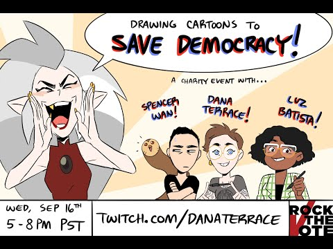 Drawing cartoons to save democracy! [Charity stream with Dana Terrace, Luz Batista and Spencer Wan]