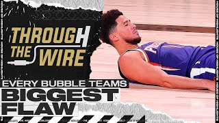 Every Bubble Teams Biggest Flaw | Through The Wire Podcast