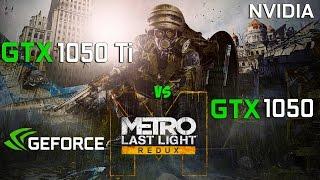 GTX 1050 Ti vs GTX 1050 in Metro Last Light