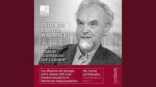 """Kapitel 10.2 - Prof. Dr. Rainer Mausfeld: """"30 Jahre Mauerfall - Warum schweigen die Lämmer"""""""