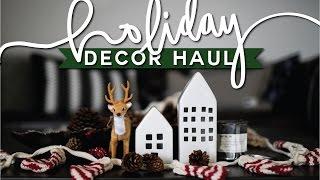 Holiday Home Decor Haul (2016) 🎅 🎄 🔔 Minimal Christmas Decor!