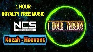 Kozah ► Heavens【1 Hour NCS Release】No Copyright Music ♬