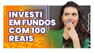 6 FUNDOS A PARTIR DE 100 REAIS! (com rendimento de mais de 100%)