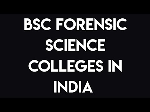 Bsc Forensic Science Colleges In India Bsc Forensic Science Causis Forensibus Youtube