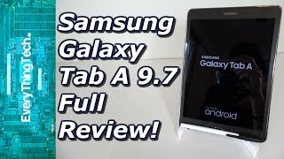 Samsung Galaxy Tab A 9.7 Full Review!