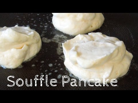 How to make Fluffy Souffle Pancake /Recipe - ふわふわスフレパンケーキ レシピ