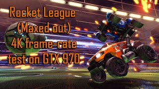 Rocket League (Maxed out) 4K FRAME-RATE TEST ON GTX 970