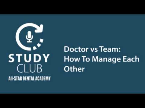Study Club: Doctor vs Team: How To Manage Each Other