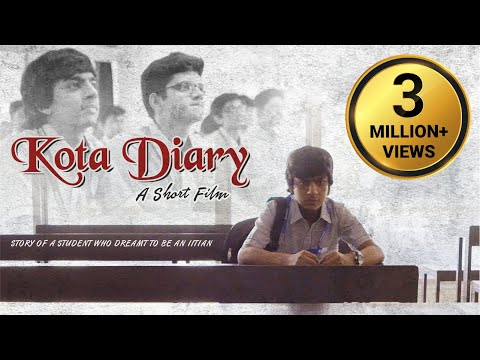 Kota Diary : A Short Film | Motivational Story of a student who dreamt to be an IITian