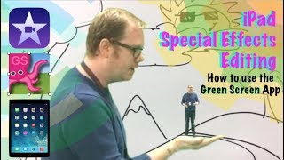 Tips for Green Screen Effects on an iPad