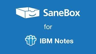 SaneBox for IBM Notes
