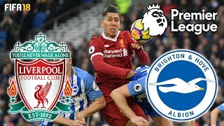 FIFA 18 | Liverpool vs Brighton | Premier League 2018 Highlights & Goals | Anfield | HD 1080p 60fps