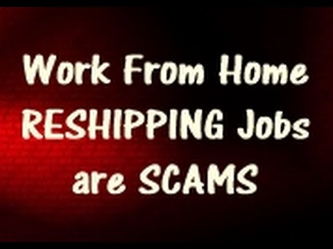 Work From Home Reshipping Jobs are SCAMS