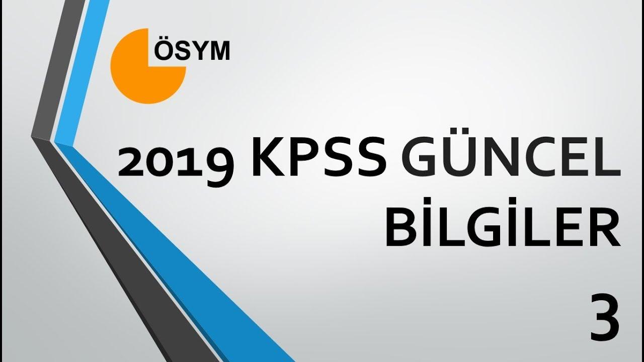 2019 KPSS GÜNCEL BİLGİLER 3