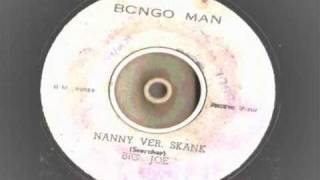 big joe - nanny version skank - bongo man records 0029  dj reggae Coxsone NANNY GOAT  riddim 1968