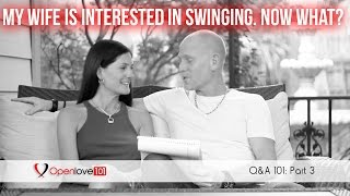 My Wife Is Interested in Swinging. Now What?