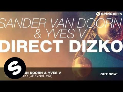 Sander van Doorn & Yves V - Direct Dizko (Original Mix)