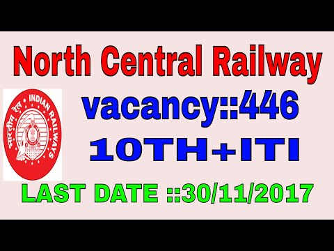 446 posts North Central Railway Recruitment Notification For Apprentice 2017|employment news