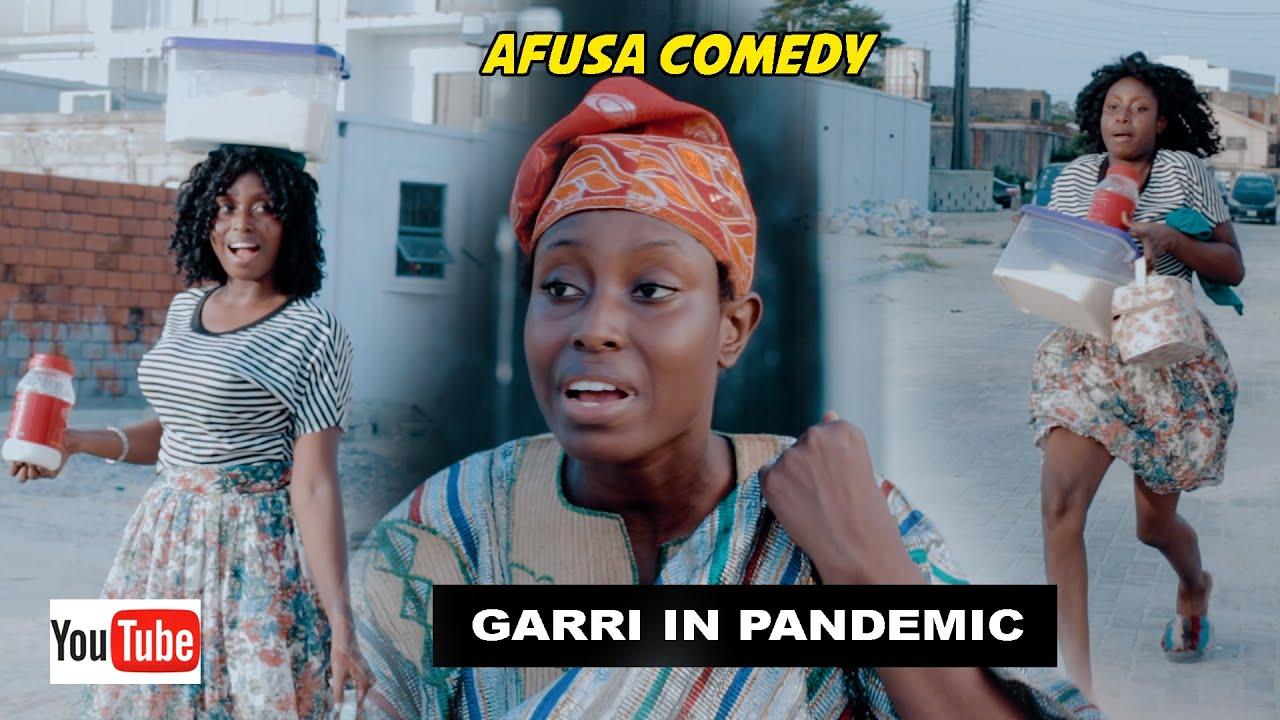 Download AFUSA COMEDY: GARRI IN PANDEMIC