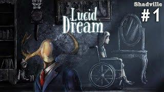 lucid Dream Прохождение игры #1: История Люси