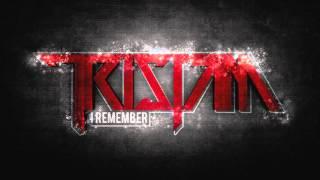 Tristam I Remember