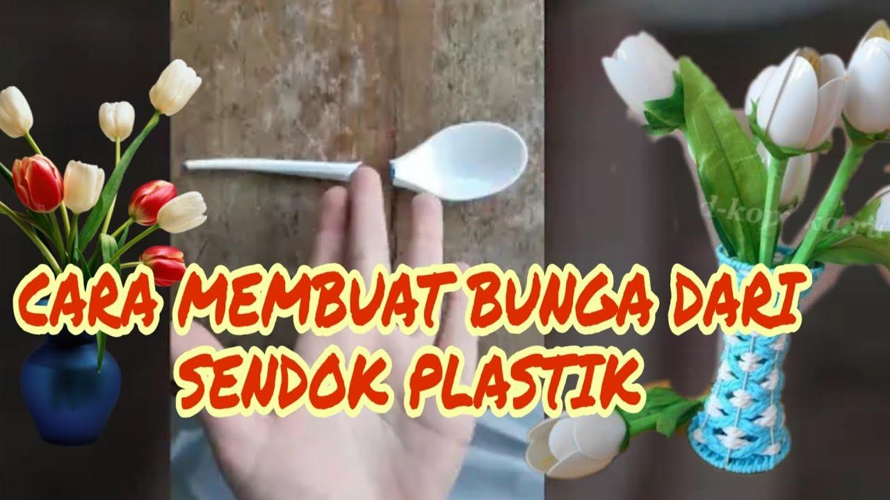 Membuat Bunga Dari Sendok Plastik Youtube