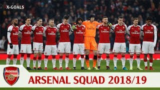 ⚽ ARSENAL FC SQUAD 2018/19 ALL PLAYERS - ARSENAL TEAM OFFICIAL