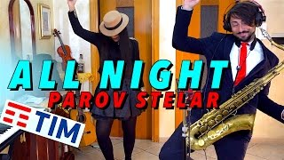 ALL NIGHT - Parov Stelar (SPOT TIM 2017) Saxophone Cover Daniele Vitale