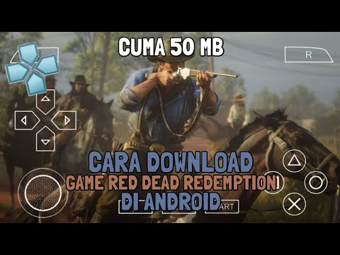 Cara Download Game Red Dead Redemption Di PPSSPP Android