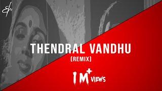 Thendral Vandhu - (R.M. Sathiq | Remix)