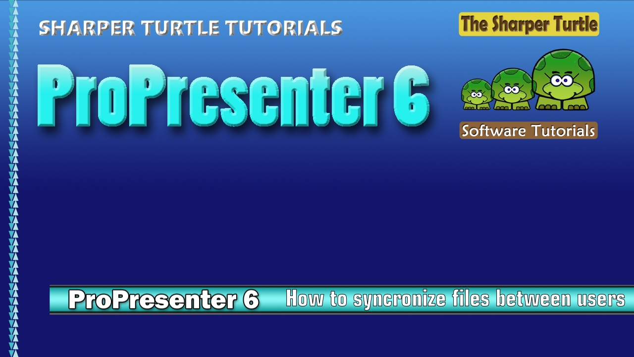 ProPresenter 6 - How to syncronize files between users