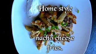"""how To Make: Home Style Nacho Cheese Fries .."