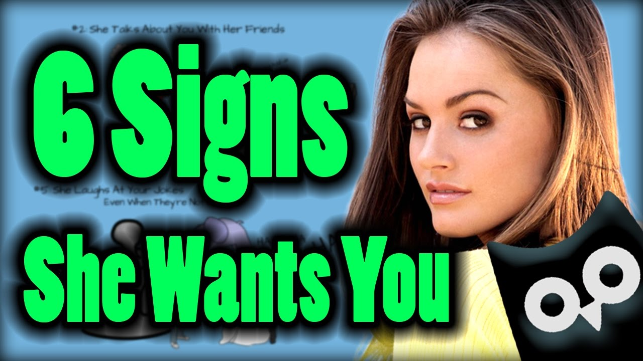 6 Signs She Likes You How To Tell If A Girl Likes You Youtube