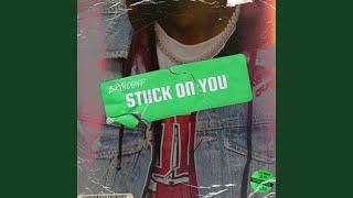 Play Stuck On You