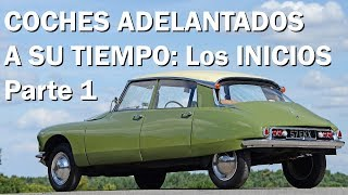 TOP 10 - COCHES ADELANTADOS A SU TIEMPO: Los inicios - PARTE 1 de 2