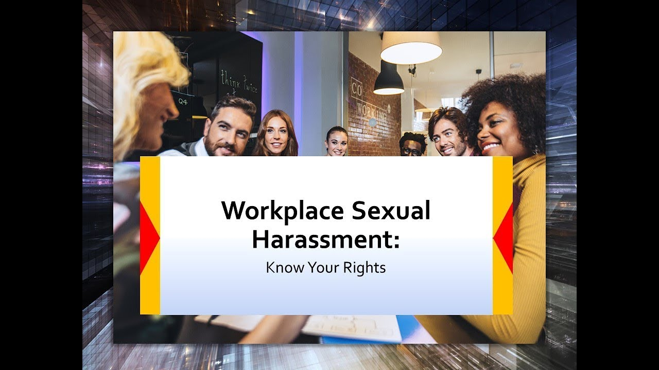 Sexual harassment in the workplace youtube