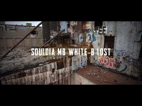 Souldia  Ft. Mb - White-B - Lōst  - Le bonheur des autres