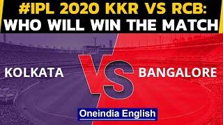 IPL 2020: RCB vs KKR: Virat Kohli's men take on Eoin Morgan's KKR with an aim to win | Oneindia News