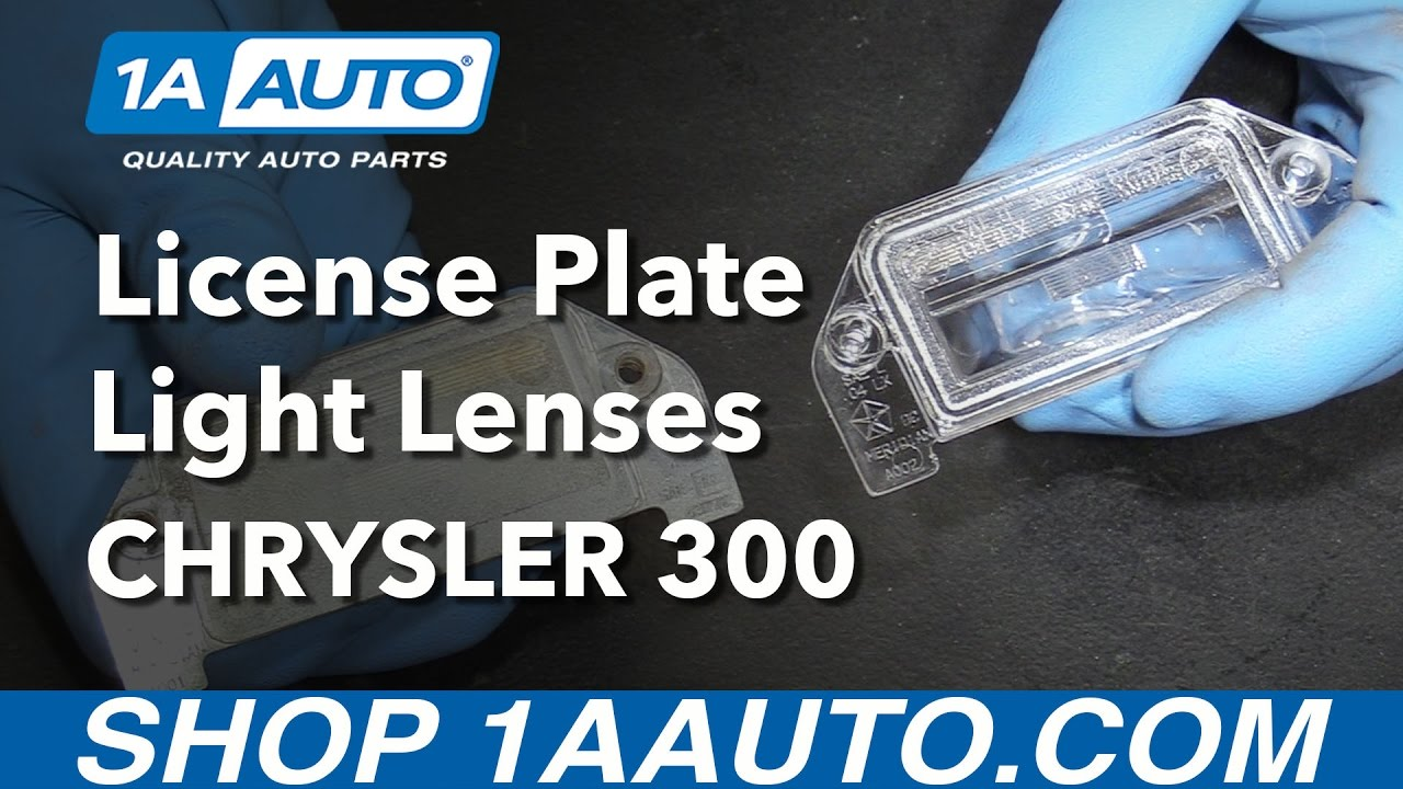 How To Install Replace License Plate Light Lenses 2005 14 Chrysler Tag Wiring Diagram 300