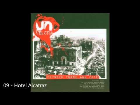 Velcra - Between Force And Fate || 09 - Hotel Alcatraz