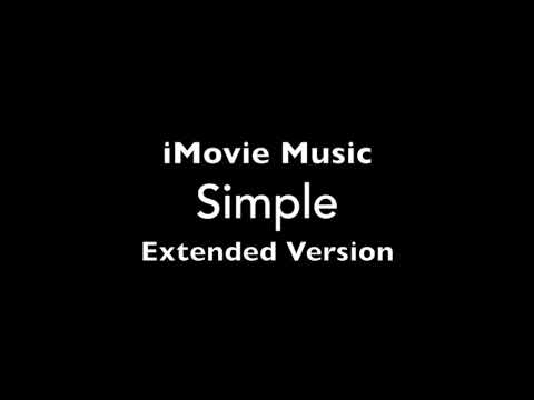 iMovie Simple Music Theme Extended Loop for 10 Minutes