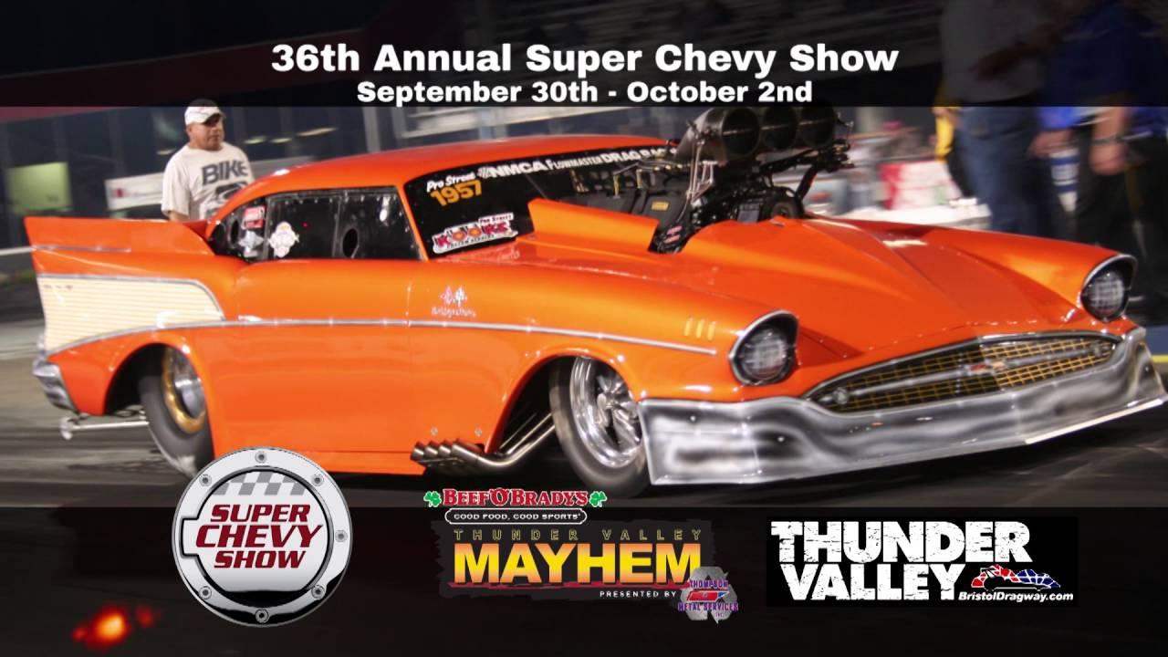 Super Chevy Show Bristol Dragway Sept 30 Oct 2
