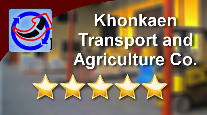 Транспорт и сельское хозяйство в Кхонкэн - бизнес на продажу