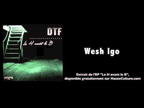 Youtube: DTF – Wesh Igo (Audio Officiel)