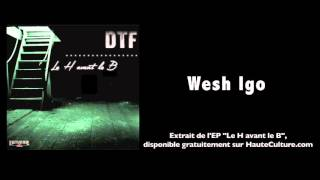 DTF - Wesh Igo (Audio Officiel)