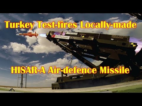 Turkey Test-fires Locally-made HISAR-A Air-defence Missile